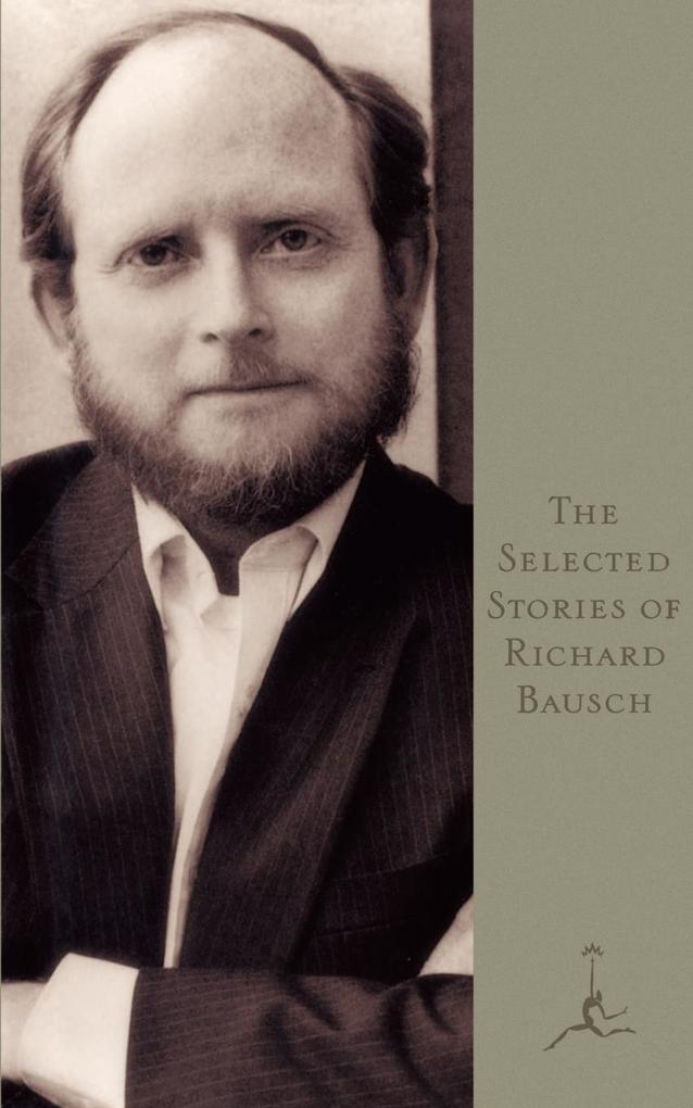 The Selected Stories of Richard Bausch als Taschenbuch