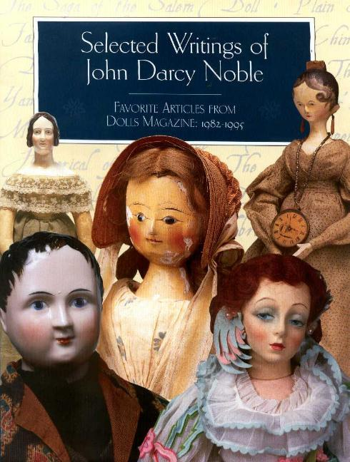 Selected Writings of John Darcy Noble als Buch