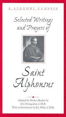 Selected Writings and Prayers of Saint Alphonsus als Taschenbuch
