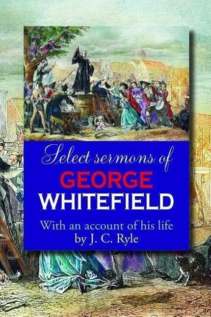 Select Serm George Whitefield: als Taschenbuch