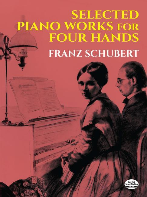 Selected Piano Works for Four Hands als Taschenbuch