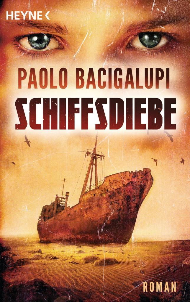 Schiffsdiebe als eBook von Paolo Bacigalupi