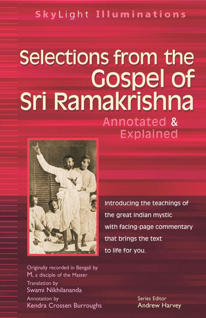 Selections from the Gospel of Sri Ramakrishna: Annotated & Explained als Taschenbuch
