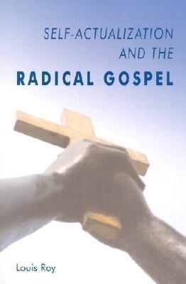 Self-Actualization and the Radical Gospel als Taschenbuch