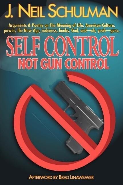 Self Control: Not Gun Control als Taschenbuch