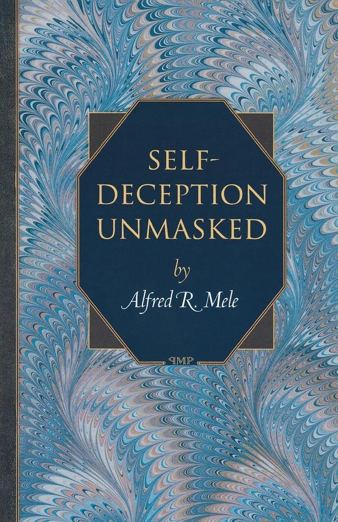 Self-Deception Unmasked als Taschenbuch