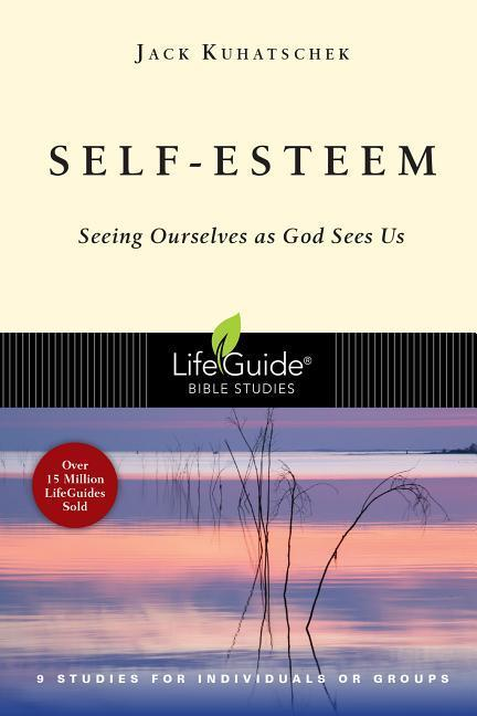 Self-Esteem: Seeing Ourselves as God Sees Us als Taschenbuch