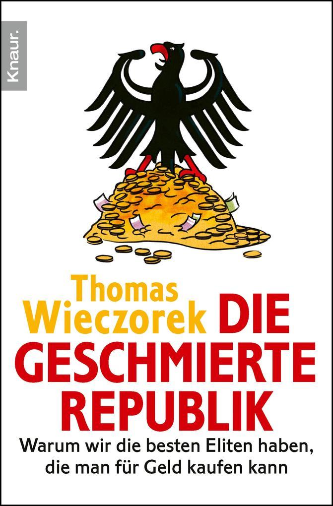 Die geschmierte Republik als eBook