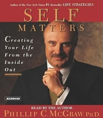 Self Matters: Creating Your Life from the Inside Out als Hörbuch