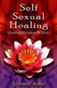 Self-Sexual Healing: Finding Pleasure Within als Taschenbuch
