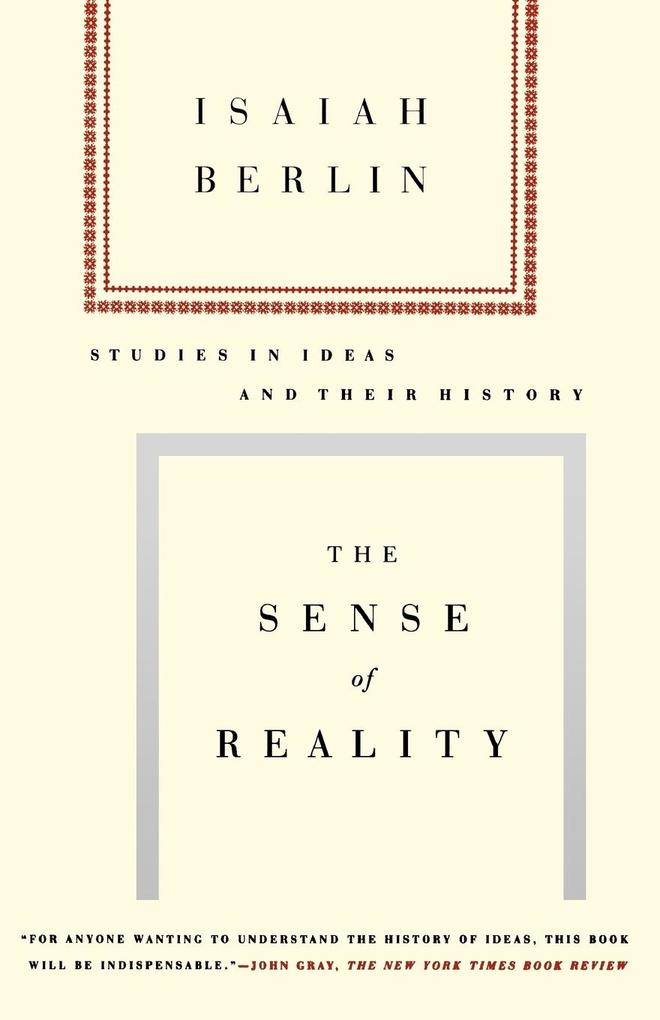 The Sense of Reality: Studies in Ideas and Their History als Taschenbuch