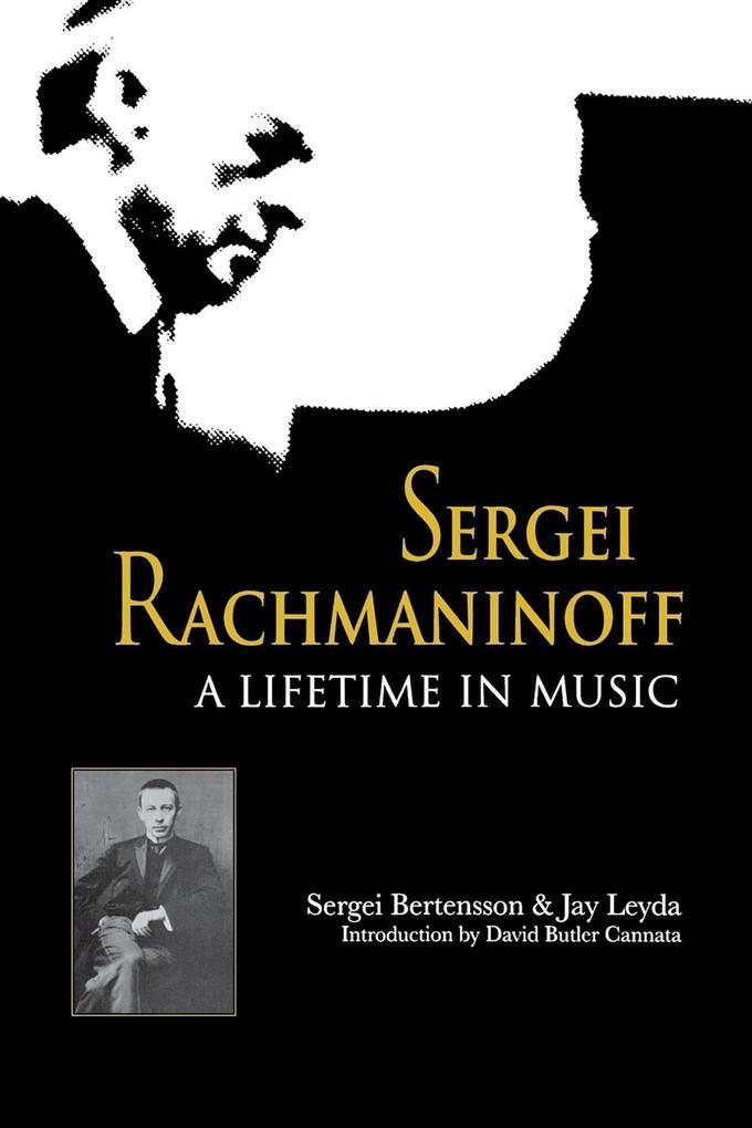 Sergei Rachmaninoff: A Lifetime in Music als Taschenbuch