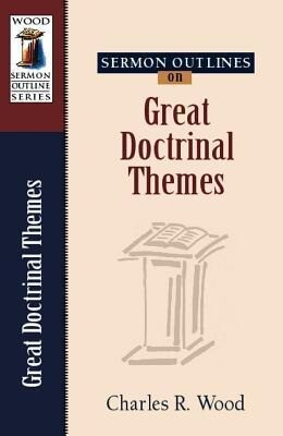 Sermon Outlines on Great Doctrinal Themes als Taschenbuch