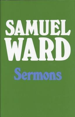 Sermons of Samuel Ward: als Buch