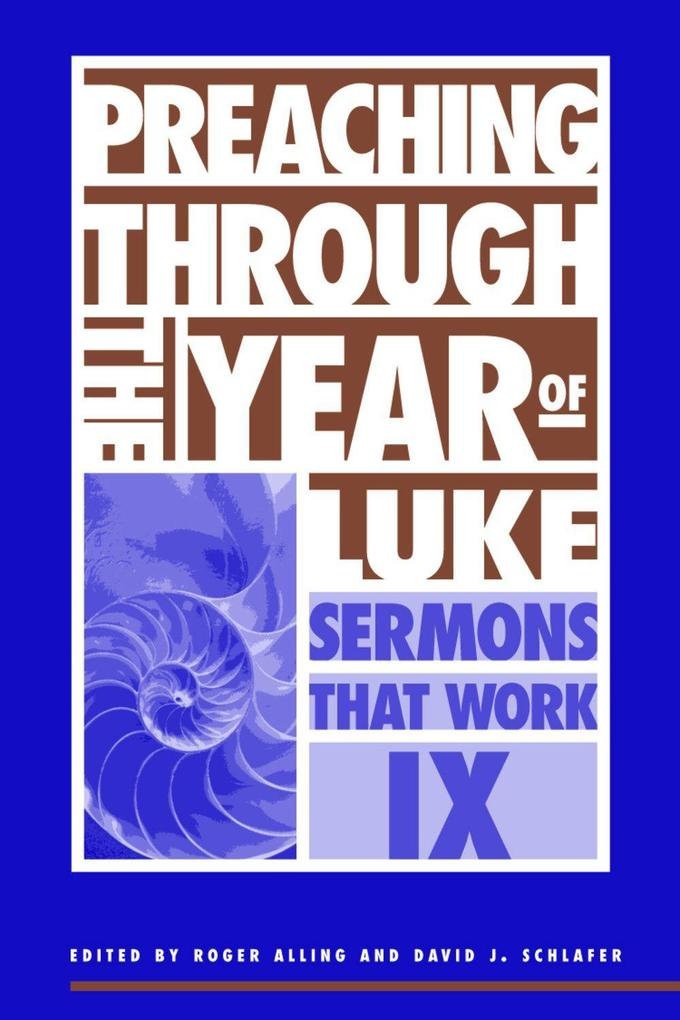 Preaching Through the Year of Luke als Taschenbuch