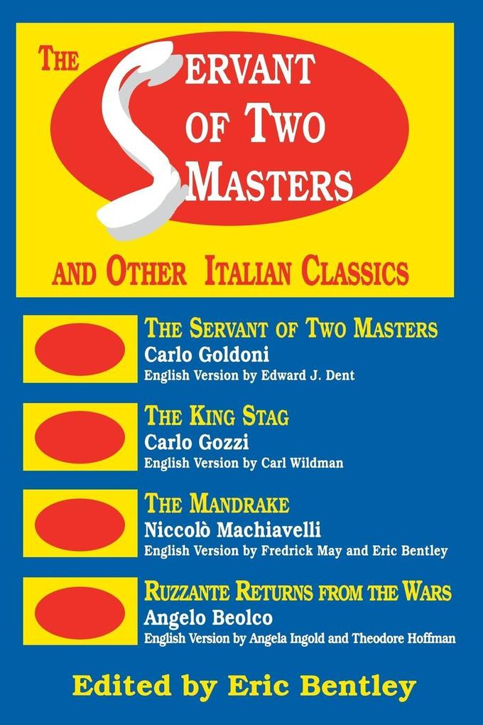 The Servant of Two Masters: And Other Italian Classics als Taschenbuch