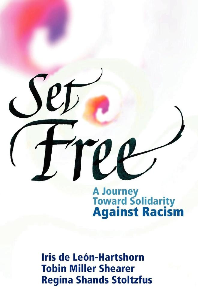 Set Free: A Journey Toward Solidarity Against Racism als Taschenbuch