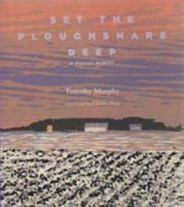 Set the Ploughshare Deep: Prairie Memoir als Buch