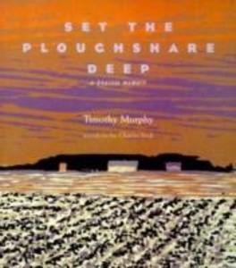 Set the Ploughshare Deep: Prairie Memoir als Taschenbuch