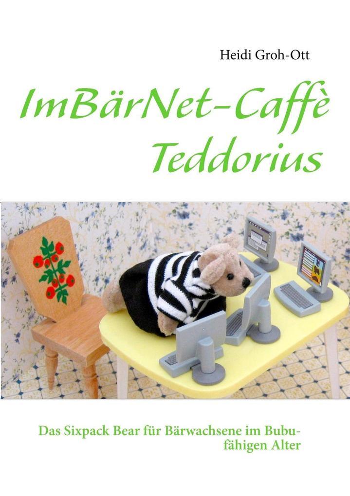 ImBärNet-Caffè Teddorius als eBook