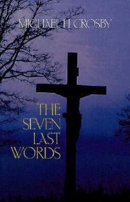 The Seven Last Words als Taschenbuch