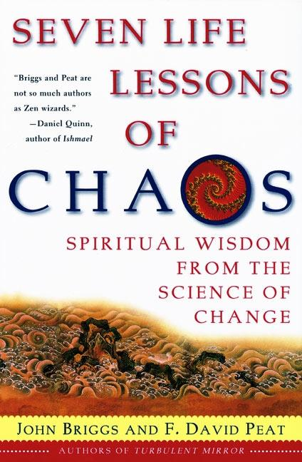 Seven Life Lessons of Chaos: Spiritual Wisdom from the Science of Change als Taschenbuch
