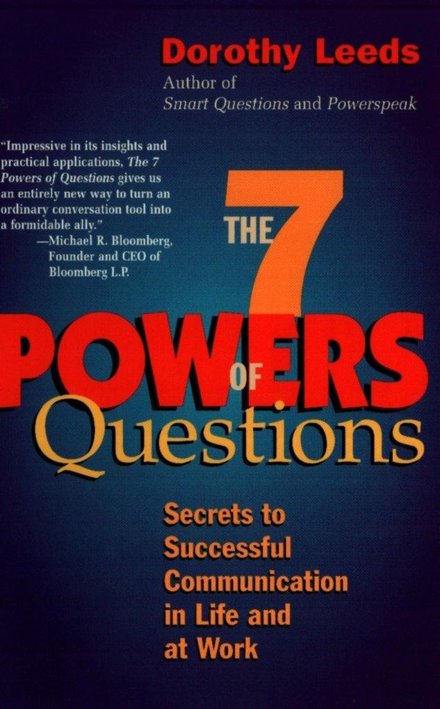The 7 Powers of Questions: Secrets to Successful Communication in Life and at Work als Taschenbuch