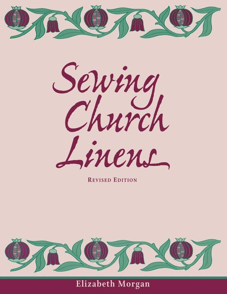 Sewing Church Linens (Revised): Convent Hemming and Simple Embroidery als Taschenbuch