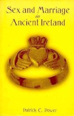Sex and Marriage in Ancient Ireland als Taschenbuch