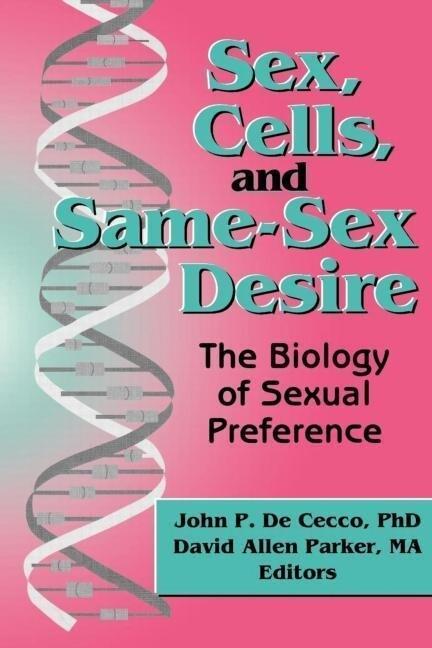 Sex, Cells, and Same-Sex Desire als Taschenbuch