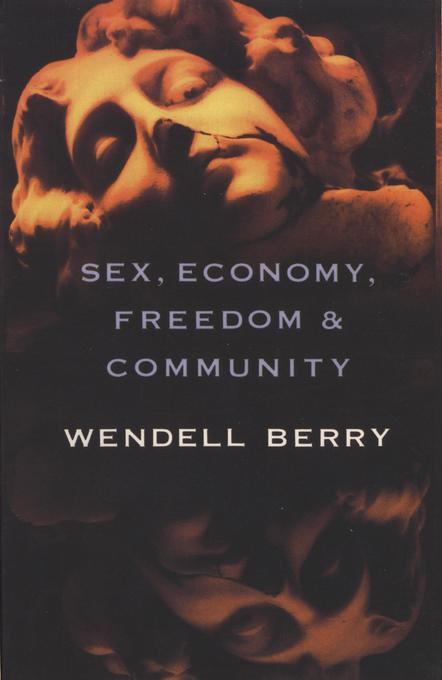 Sex, Economy, Freedom & Community: Eight Essays als Taschenbuch