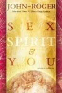 Sex, Spirit and You als Taschenbuch