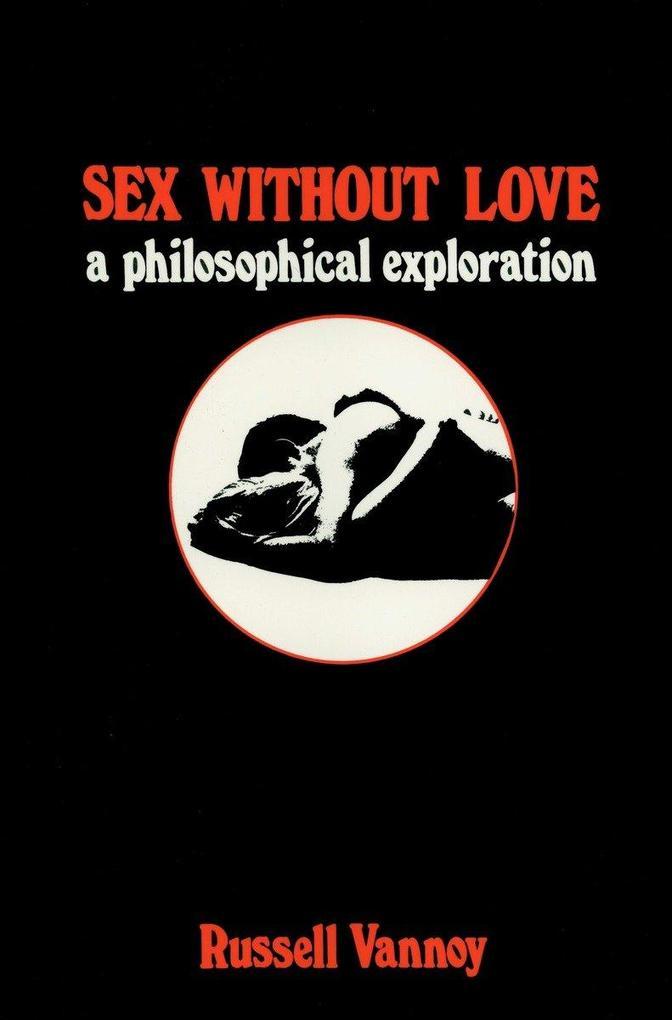 Sex Without Love als Taschenbuch