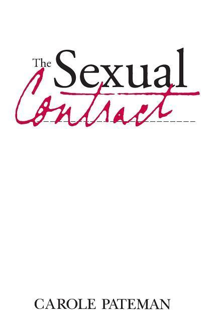 The the Sexual Contract als Taschenbuch