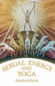 Sexual Energy and Yoga als Taschenbuch