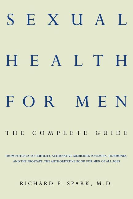 Sexual Health for Men: The Complete Guide als Taschenbuch
