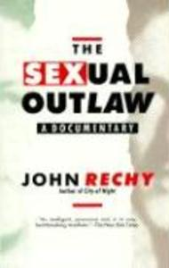 The Sexual Outlaw: A Documentary als Taschenbuch
