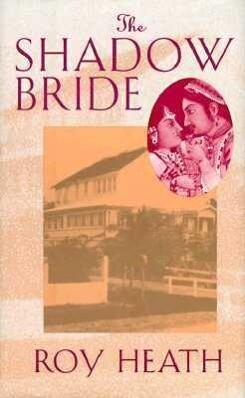 The Shadow Bride: A Novel by Roy Heath als Buch