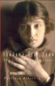 Shadows, Fire, Snow: The Life of Tina Modotti als Taschenbuch