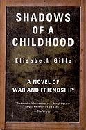 Shadows of a Childhood: A Novel of War and Friendship als Taschenbuch