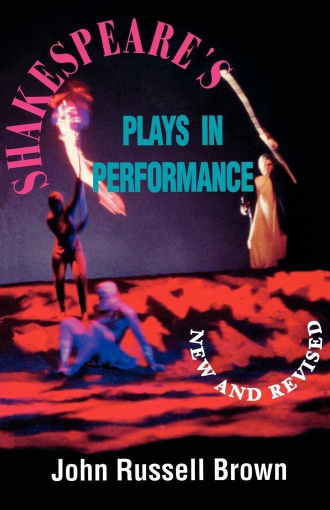 Shakespeare's Plays in Performance als Taschenbuch