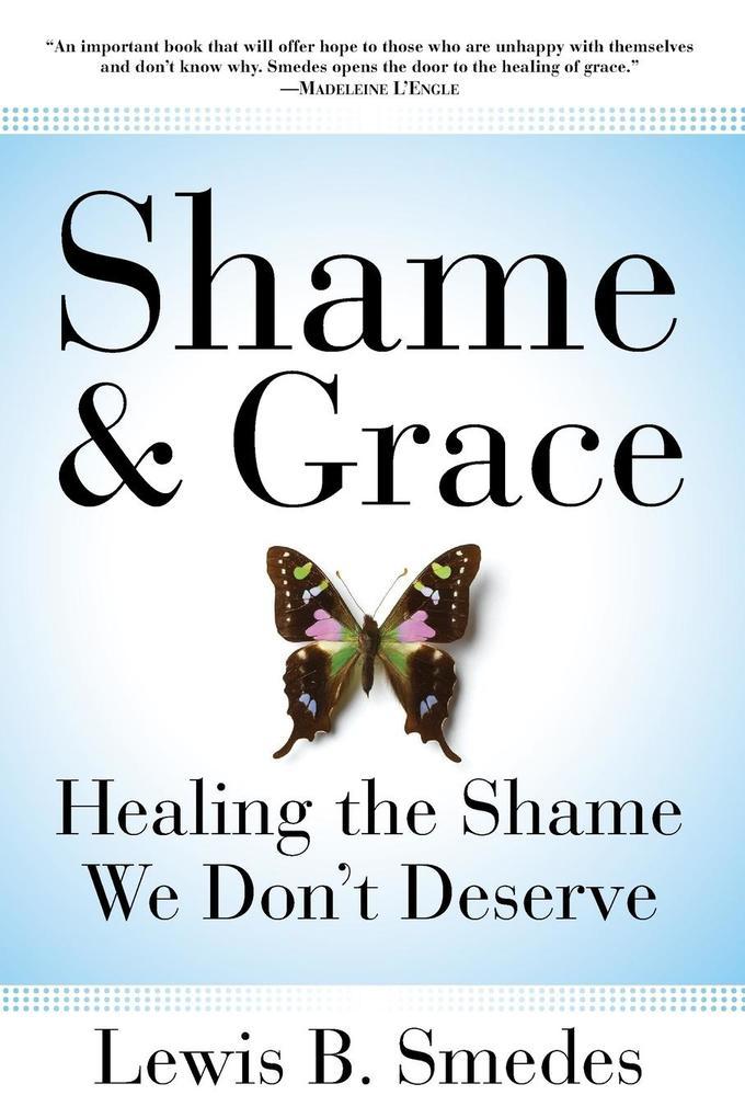 Shame and Grace als Taschenbuch