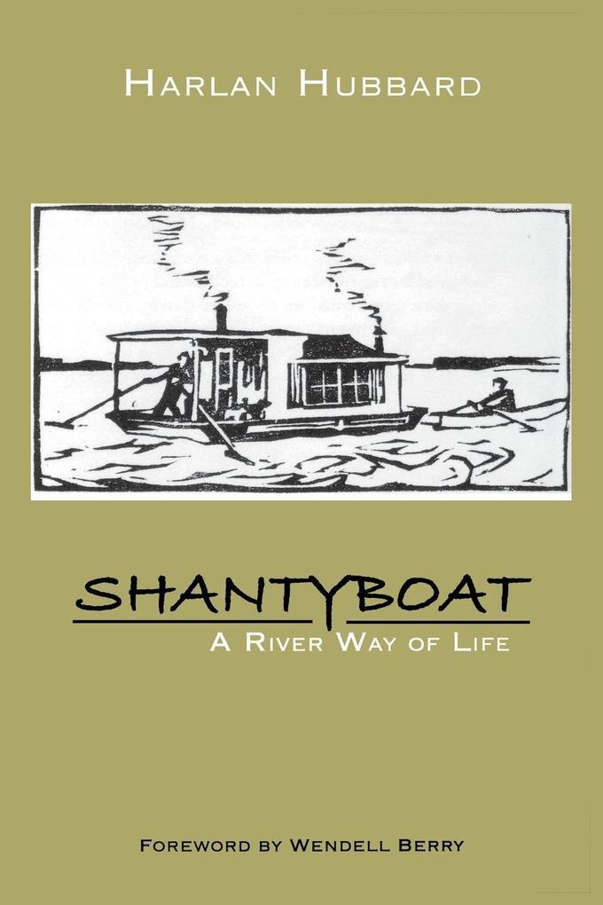 Shantyboat: A River Way of Life als Taschenbuch