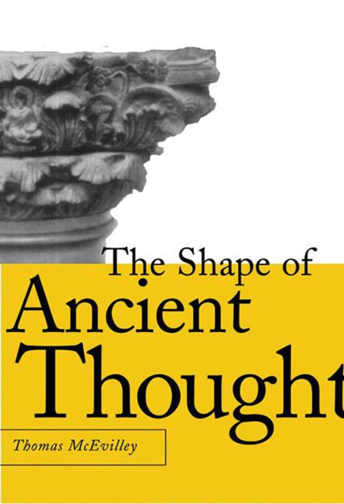 The Shape of Ancient Thought: Comparative Studies in Greek and Indian Philosophies als Buch
