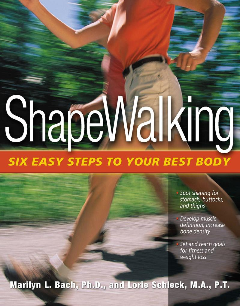Shapewalking: Six Easy Steps to Your Best Body als Taschenbuch