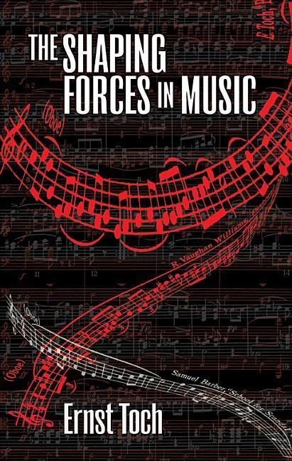 The Shaping Forces in Music als Taschenbuch