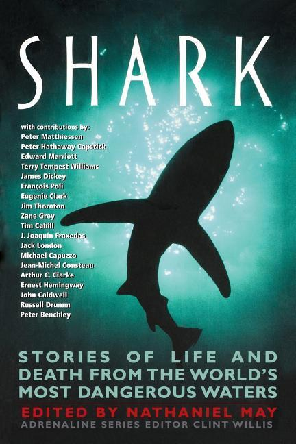 Shark: Stories of Life and Death from the World's Most Dangerous Waters als Taschenbuch