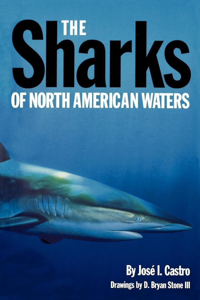 The Sharks of North American Waters als Taschenbuch