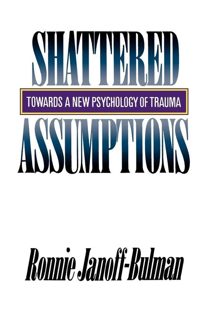 Shattered Assumptions als Taschenbuch