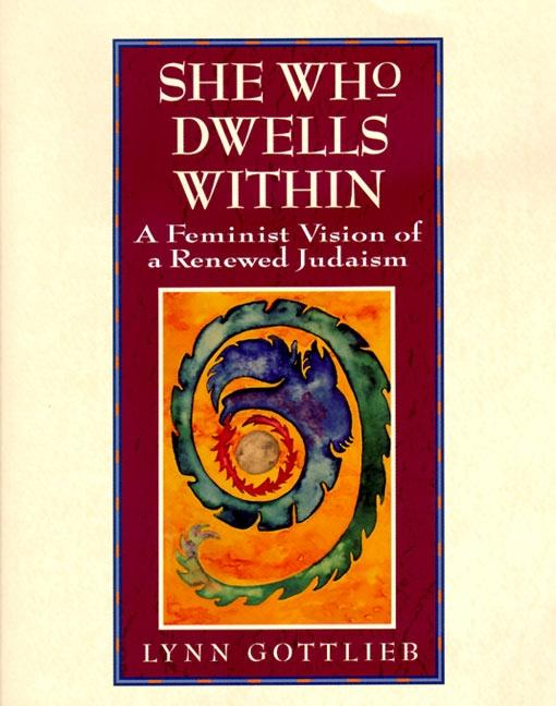 She Who Dwells Within: Feminist Vision of a Renewed Judaism, a als Taschenbuch